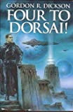 Four to Dorsai! (Dorsai series)