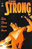 Tom Strong (1840231904) by Moore, Alan