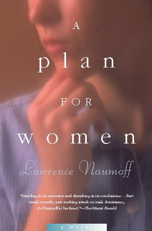A Plan for Women, Lawrence Naumoff