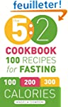 The 5:2 Cookbook: 100 Recipes for Fas...