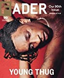 img - for Fader Magazine February March 2014 Young Thug Cover 90th Issue book / textbook / text book