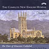 The Choir of Gloucester Cathedral The Complete New English Hymnal, Vol. 4