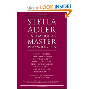 Stella Adler on America's Master Playwrights: Eugene O'Neill, Thornton Wilder, Clifford Odets, William... by Stella Adler and Barry Paris