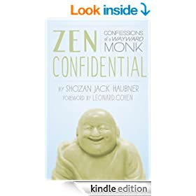 Zen Confidential: Confessions of a Wayward Monk