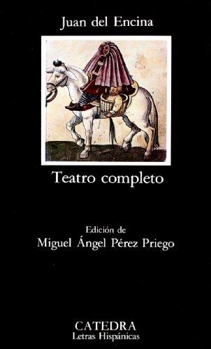 Teatro completo (COLECCION LETRAS HISPANICAS) (Letras Hispanicas / Hispanic Letters) (Spanish Edition)