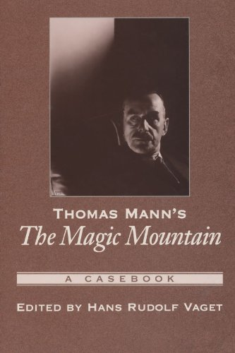 Thomas Mann's The Magic Mountain: A Casebook (Casebooks in Criticism)