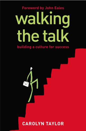 Walking The Talk: Building a Culture for Success