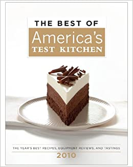 The Best Of America S Test Kitchen 2010 Best Of America S