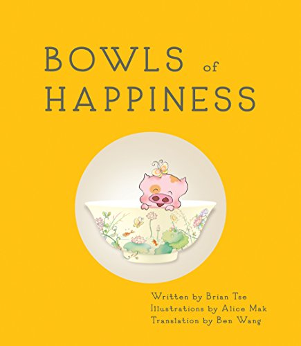 Bowls of Happiness: Treasures from China and the Forbidden City PDF