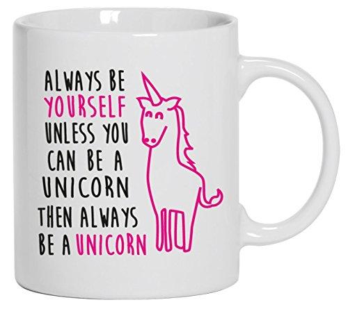 """Always Be A Unicorn """", A forma di tazza caffè, motivo compleanno, Natale, forma A tazza di tè, idea regalo"""""""