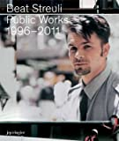 Beat Streuli: Public Work 1996-2011 (3037642068) by Bellour, Raymond