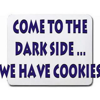 Come to the dark side, we have cookies Mousepad
