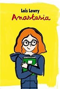 Anastasia, Intégrale  par Lois Lowry
