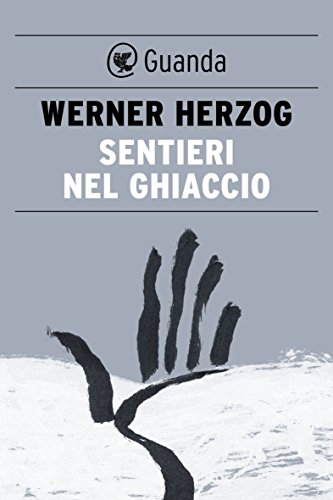 "Places of ""Of Walking in Ice (2007)"" by Werner Herzog"