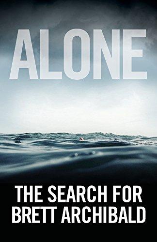 download alone the search for brett archibald book brett