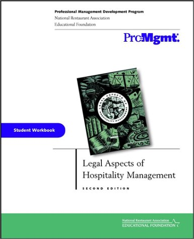 Legal Aspects of Hospitality Management, Student Workbook