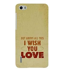EPICCASE Love Hope Mobile Back Case Cover For Huawei Honor 6 (Designer Case)