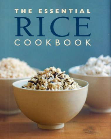 Title: The Essential Rice Cookbook