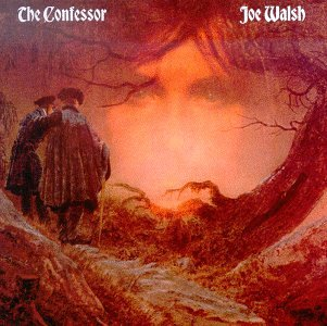 Joe Walsh - The Confessor Lyrics - Zortam Music