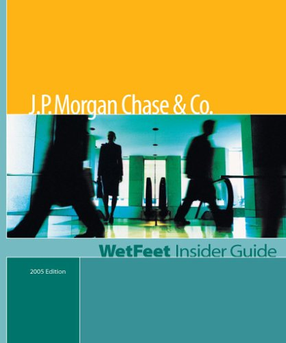 jp-morgan-chase-co-2005-edition-wetfeet-insider-guide