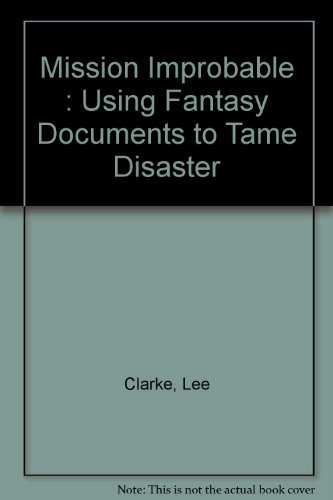 Mission Improbable : Using Fantasy Documents to Tame...