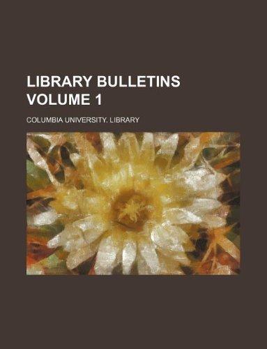 Library bulletins Volume 1