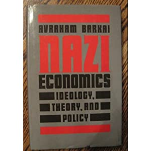 Amazon.com: Nazi Economics: Ideology, Theory, and Policy ...
