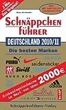 Schnäppchenführer Deutschland 2010/11 mit Einkaufsgutscheinen: Die besten Marken. Mit Einkaufsgutscheinen im Wert von über 2500 EURO