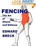 Fencing - The Art of Attack and Defense