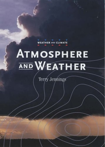 Atmosphere and Weather (Weather and Climate)