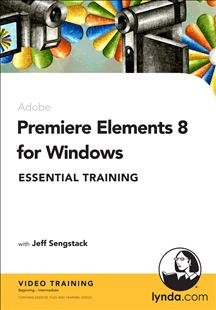 Premiere Elements 8 For Windows Essential Training