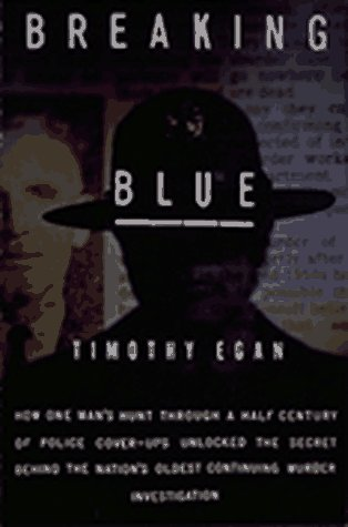Breaking Blue, Timothy Egan
