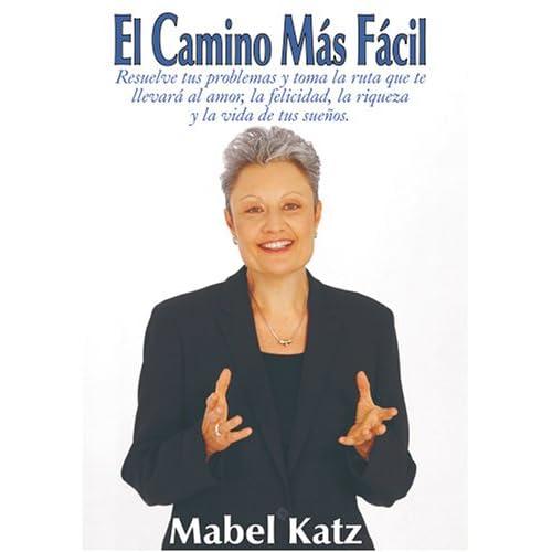 Audiolibro: El Camino más Facil por Mabel Katz