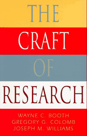 The Craft of Research (Chicago Guides to Writing,...