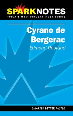 spark-notes-cyrano-de-bergerac-sparknotes-literature-guides