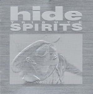 hide TRIBUTE SPIRITS