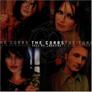 The Corrs - Talk on Corners (New Version) - Zortam Music