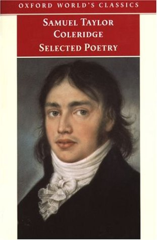 Selected Poetry (Oxford World's Classics), SAMUEL TAYLOR COLERIDGE