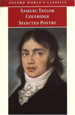 Selected Poetry (Oxford World's Classics), SAMUEL TAYLOR COLERIDGE