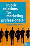 img - for Public Relations for Marketing Professionals book / textbook / text book