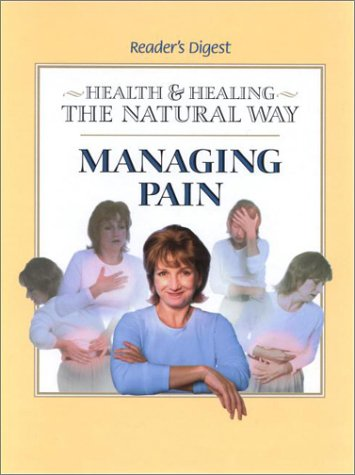 Managing Pain: (Health  &amp;  Healing the Natural Way) (Health and Healing the Natural Way)