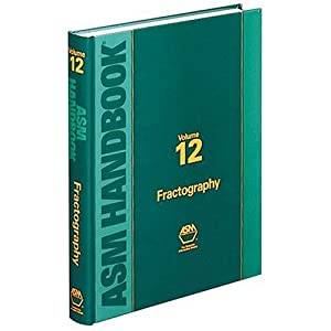 Amazon.com: Metals Handbook: Volume 12: Fractography (Asm Handbook ...