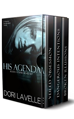 Dori Lavelle - His Agenda: Books 1-3 Series Boxed Set