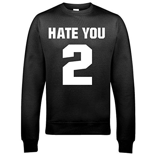 Hate You 2Qualità Premium felpa Unisex [Abbigliamento] Black S/ 91 cm