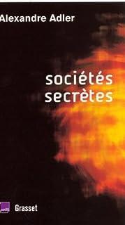 Sociétés secrètes : de Léonard de Vinci à Rennes-le-Château