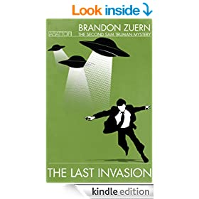 The Last Invasion (The Second Sam Truman Mystery) (The Sam Truman Mysteries Book 2)