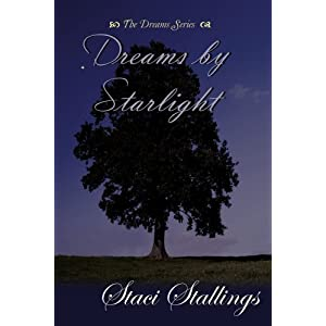 """Dreams by Starlight"" by Staci Stallings :Book Review"