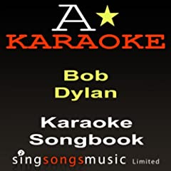 Blowing In The Wind (Originally Performed By Bob Dylan) [Karaoke Audio Version]