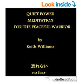 QUIET POWER: MEDITATION FOR THE PEACEFUL WARRIOR