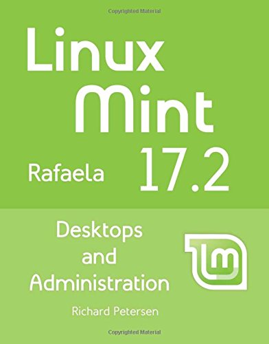 Linux Mint 17.2: Desktops and Administration